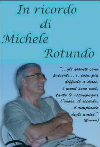 Michele Rotundo, scomparso nel giugno del 2011